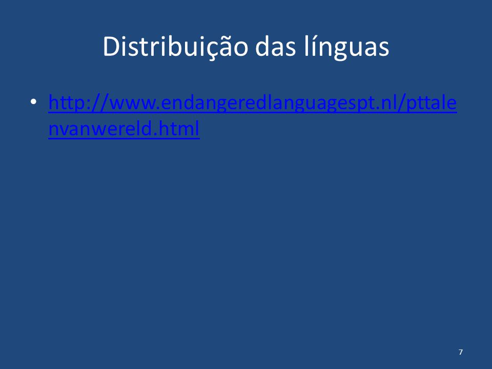 8 Diferenças entre as línguas Clicks em Khoisan Clicks em KhoeKhoegowab Raio X de um click Palavras complexas em Esquimó Tusaa-tsiar-unnan-ngit-tualuu-junga.