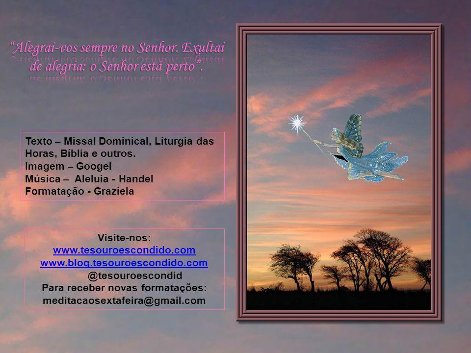 Magnificat - A alegria da alma no Senhor A minh'alma engrandece o Senhor e exulta meu espírito em Deus meu Salvador; Porque olhou para a humildade de
