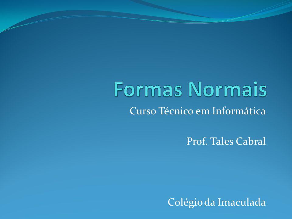 Curso Técnico em Informática Prof. Tales Cabral Colégio da Imaculada