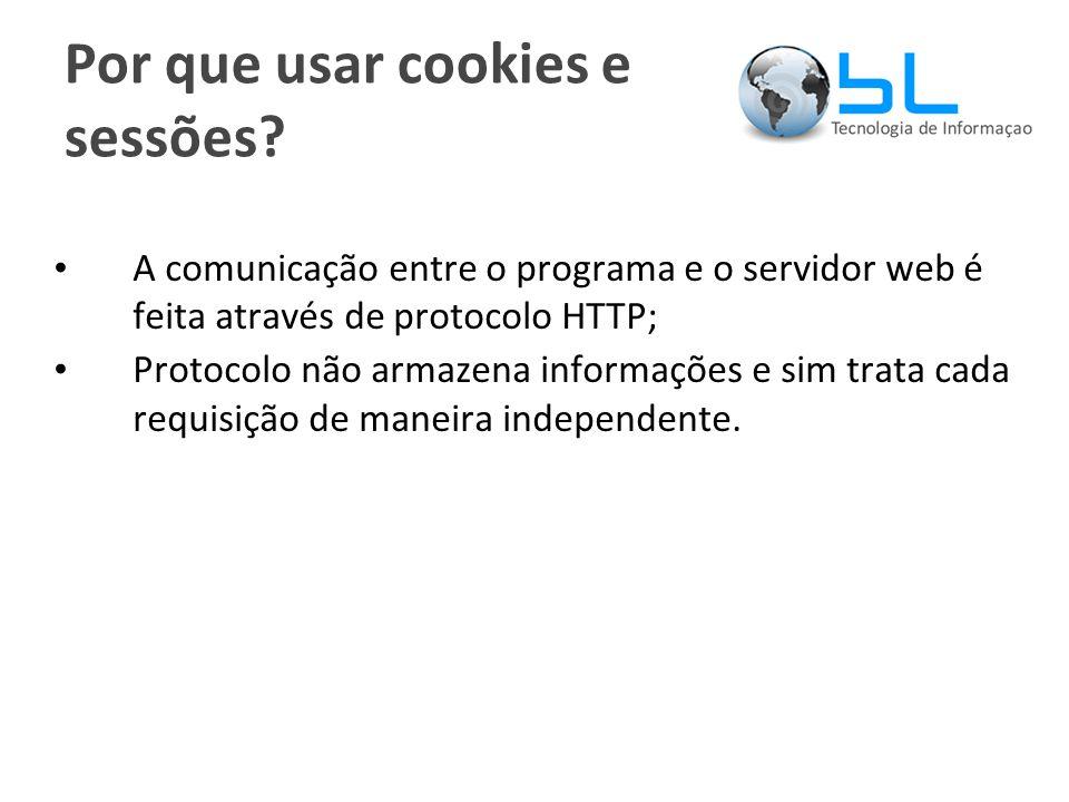 Por que usar cookies e sessões.