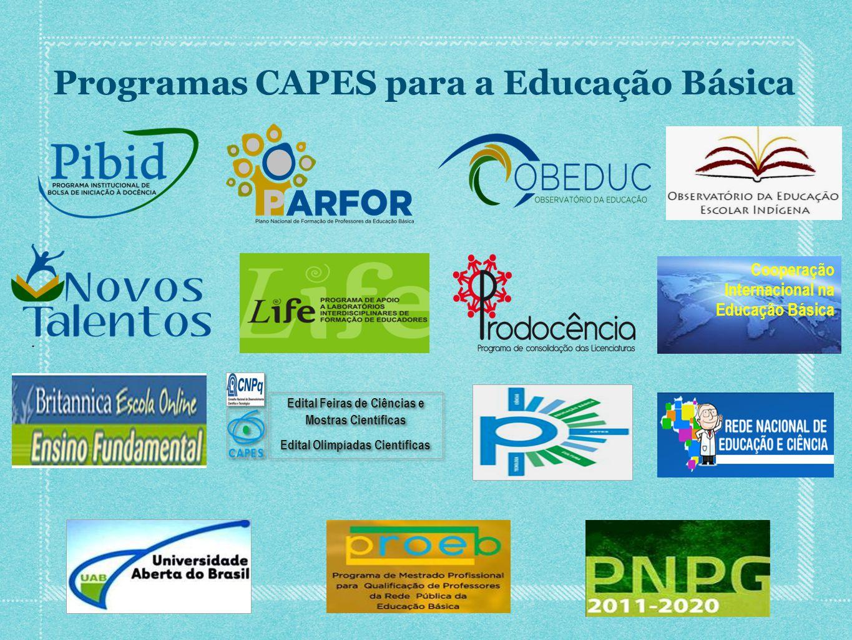 Programas CAPES para a Educação Básica Cooperação Internacional na Educação Básica