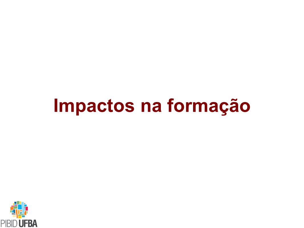 Impactos na formação Diferentes áreas CONVÊNIO universidade-GOVERNO