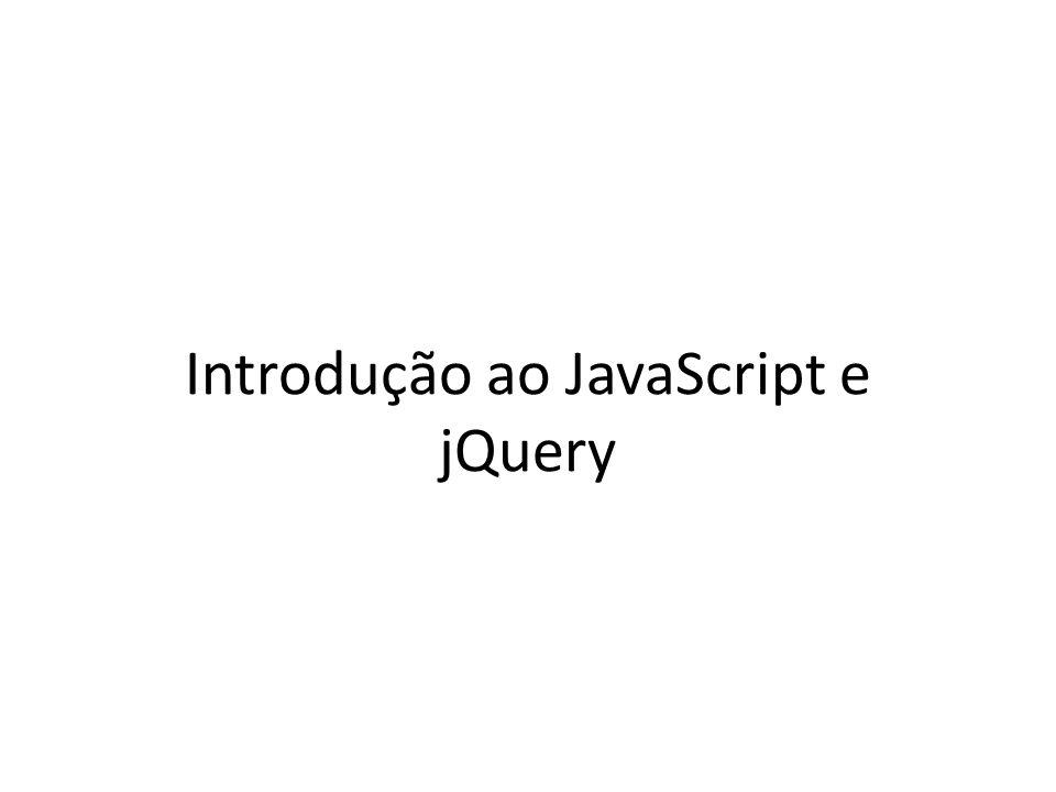 Introdução ao JavaScript e jQuery