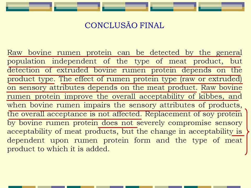 Raw bovine rumen protein can be detected by the general population independent of the type of meat product, but detection of extruded bovine rumen protein depends on the product type.
