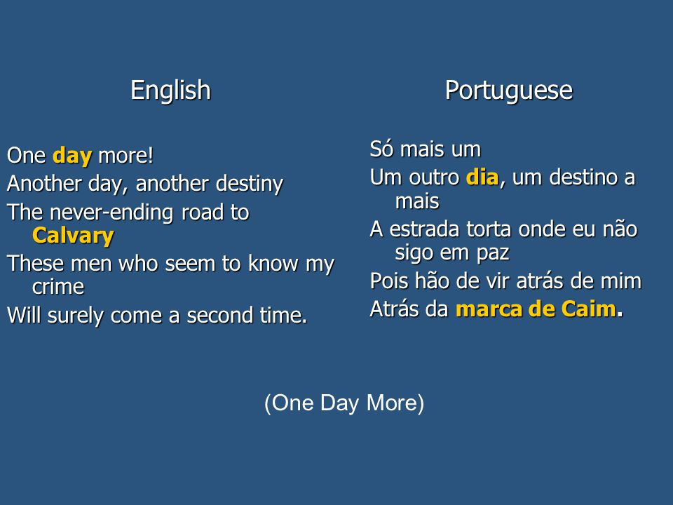 English One day more.