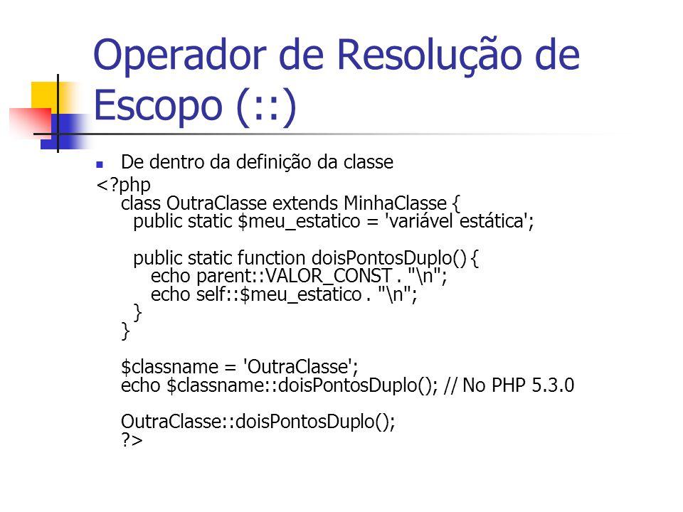 Operador de Resolução de Escopo (::) De dentro da definição da classe
