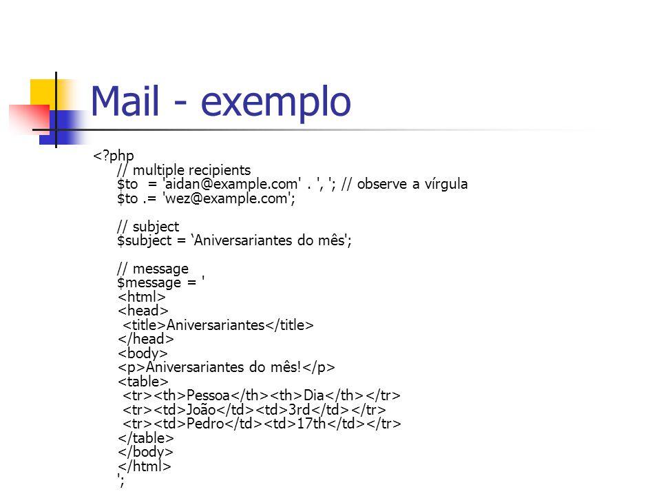 Mail - exemplo Aniversariantes Aniversariantes do mês! Pessoa Dia João 3rd Pedro 17th ';