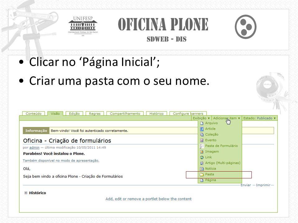 Utilização Dentro da sua pasta, adicionar o 'Pasta de Formulário'