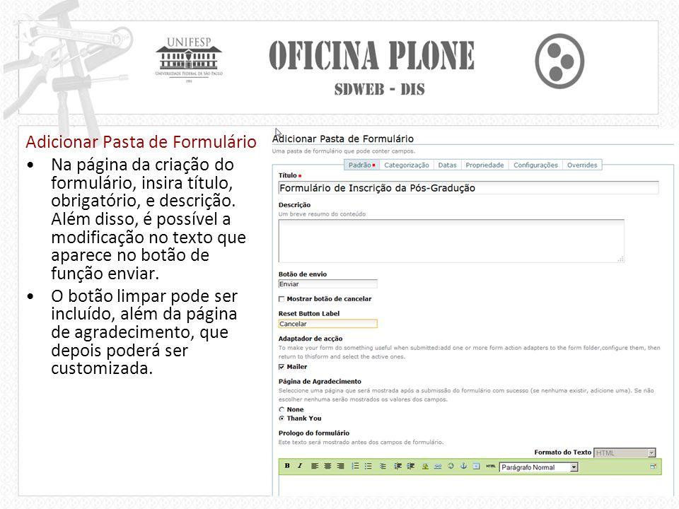 Adicionar Pasta de Formulário Na página da criação do formulário, insira título, obrigatório, e descrição.