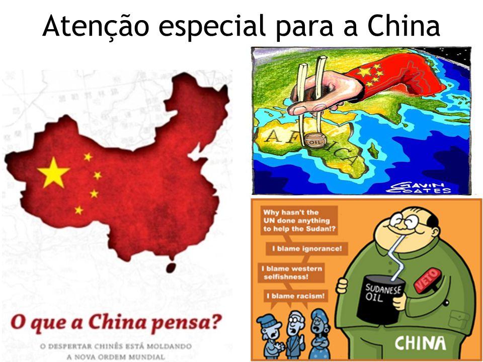 Atenção especial para a China