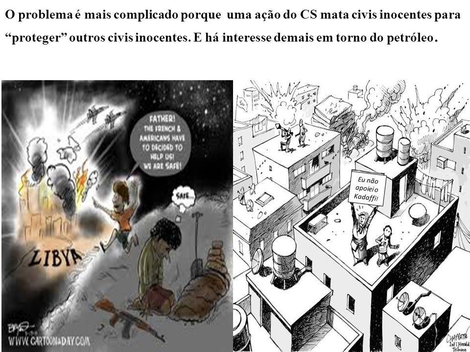 O problema é mais complicado porque uma ação do CS mata civis inocentes para proteger outros civis inocentes.