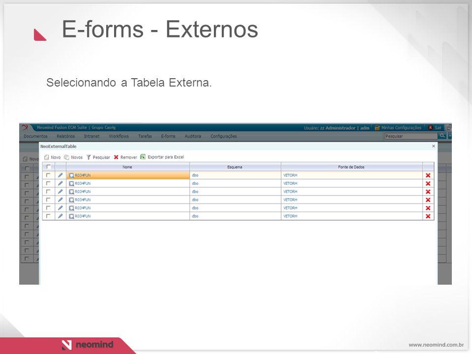 E-forms - Externos Selecionando a Tabela Externa.