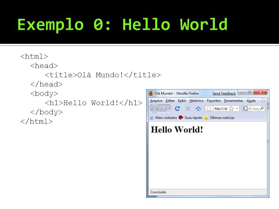Olá Mundo! Hello World!