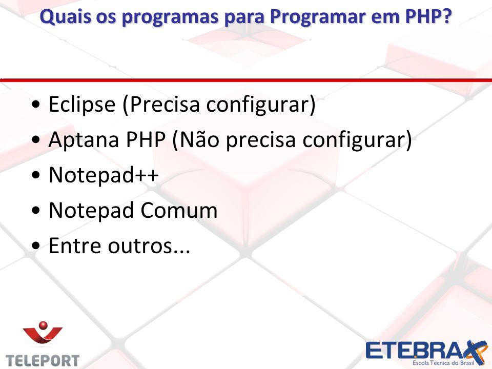 Quais os programas para Programar em PHP.