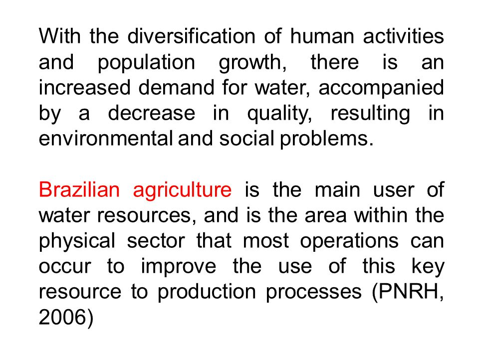 With the diversification of human activities and population growth, there is an increased demand for water, accompanied by a decrease in quality, resulting in environmental and social problems.