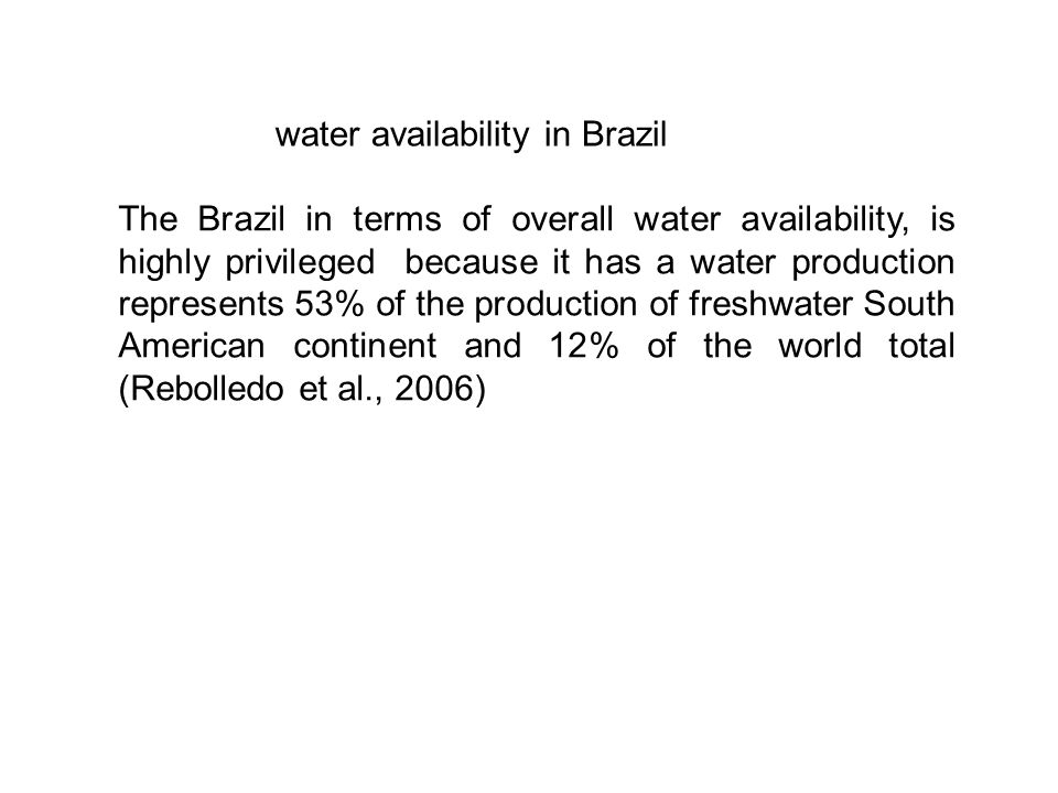 Although the Brazil has the largest reserve of fresh water available in the world, even though the holder of approximately 15% of the water on the planet, in 2011 the Brazilian Association of Sanitary Engineering, BIO Magazine, published that in a short time about 55% of their municipalities could have harmed water supplies, even citing that the distribution of water in the country is not fair, and large urban centers may suffer from shortages.