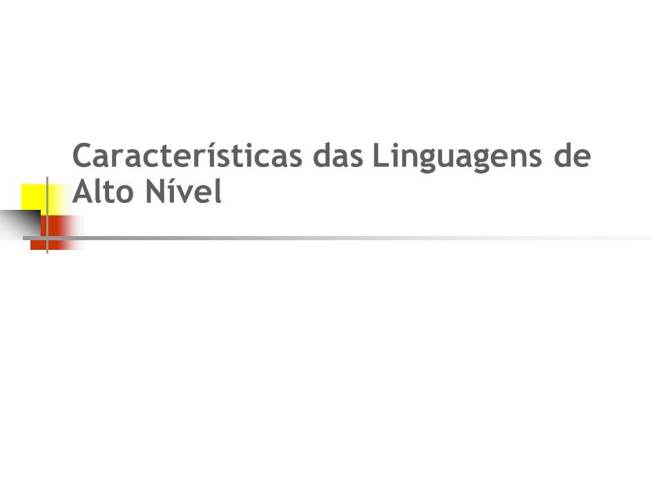 6 Relembrando...n Da linguagem de máquina às linguagens de alto nível...