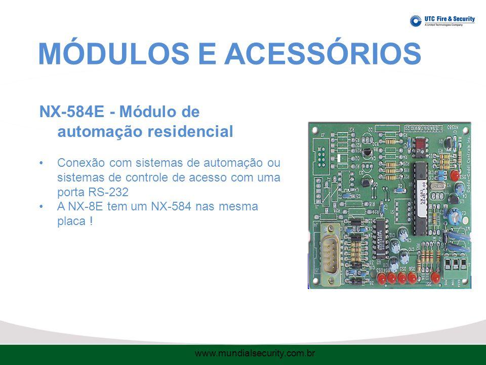 MÓDULOS E ACESSÓRIOS NX-584E - Módulo de automação residencial Conexão com sistemas de automação ou sistemas de controle de acesso com uma porta RS-232 A NX-8E tem um NX-584 nas mesma placa .