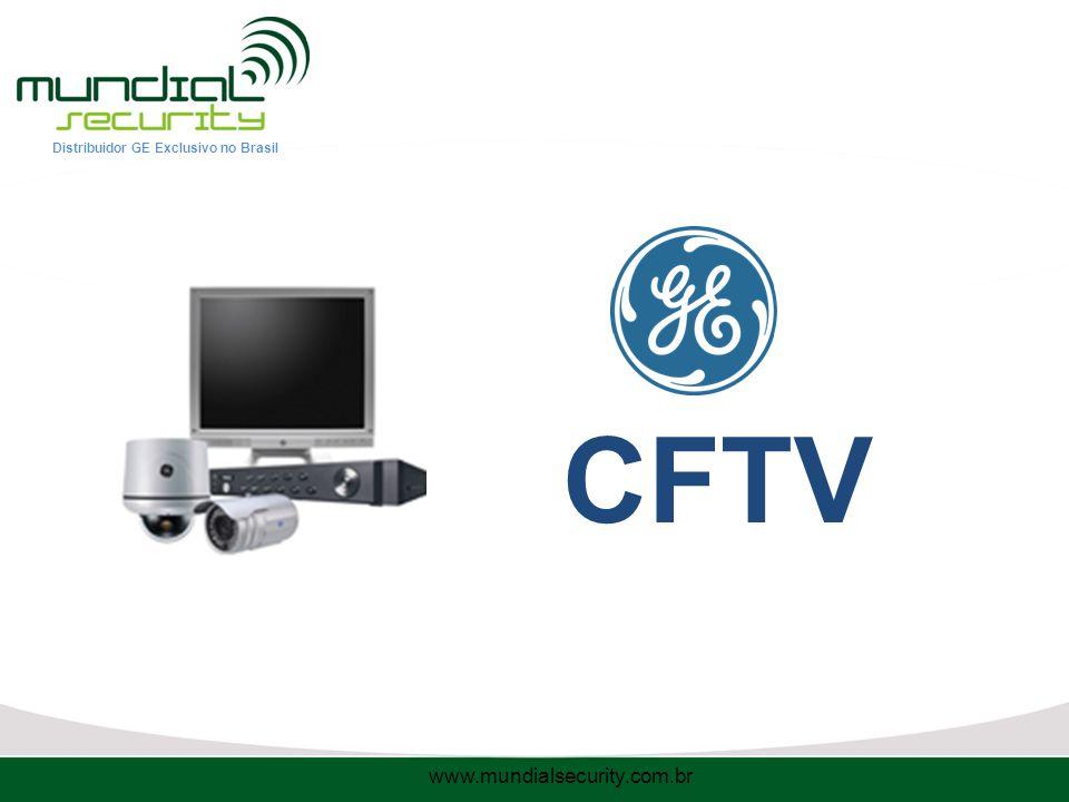Distribuidor GE Exclusivo no Brasil CFTV www.mundialsecurity.com.br