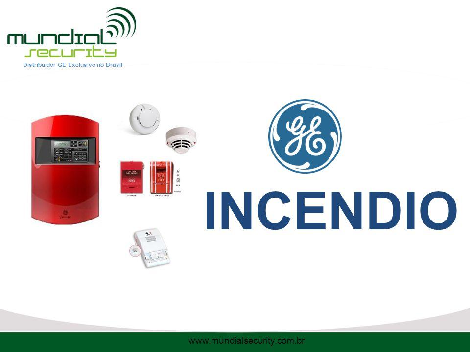 Distribuidor GE Exclusivo no Brasil INCENDIO www.mundialsecurity.com.br