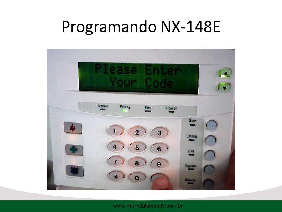 Programando NX-148E www.mundialsecurity.com.br