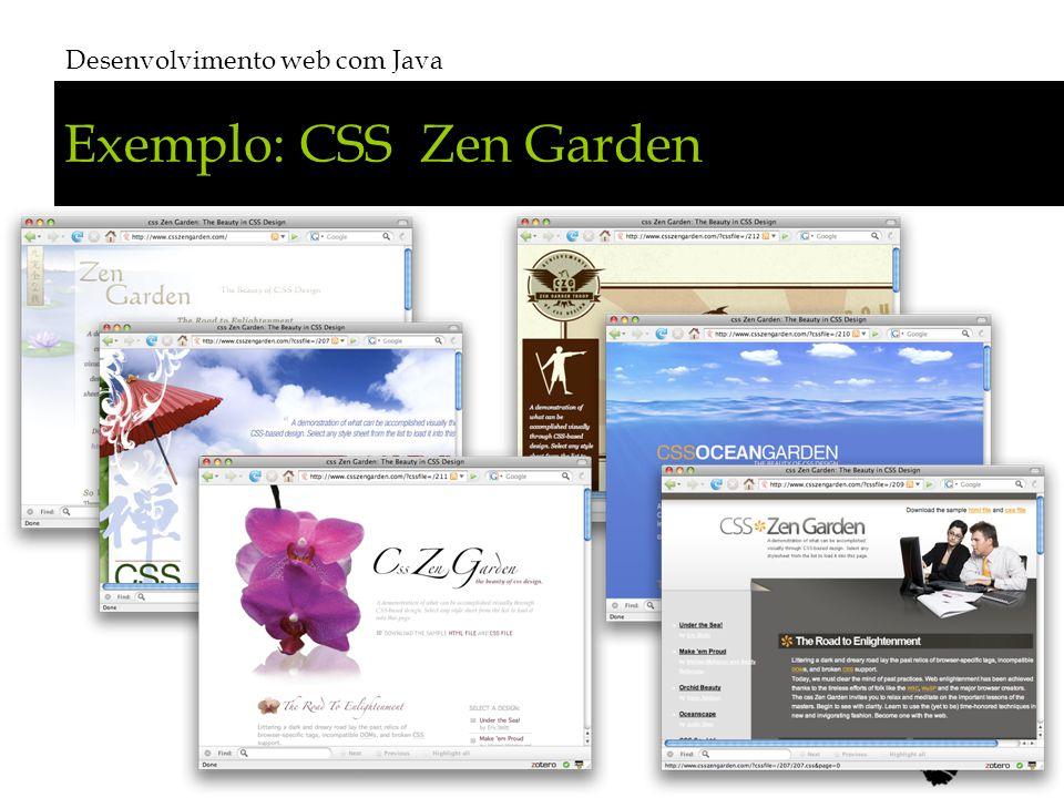 Exemplo: CSS Zen Garden Desenvolvimento web com Java # 21
