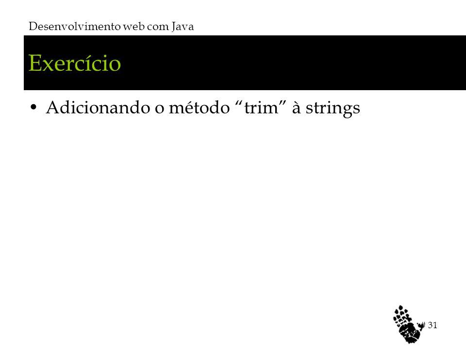 """Exercício Adicionando o método """"trim"""" à strings Desenvolvimento web com Java # 31"""