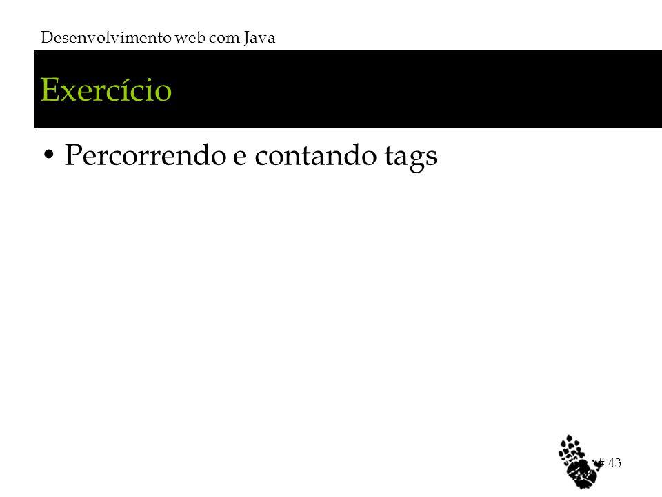 Exercício Percorrendo e contando tags Desenvolvimento web com Java # 43