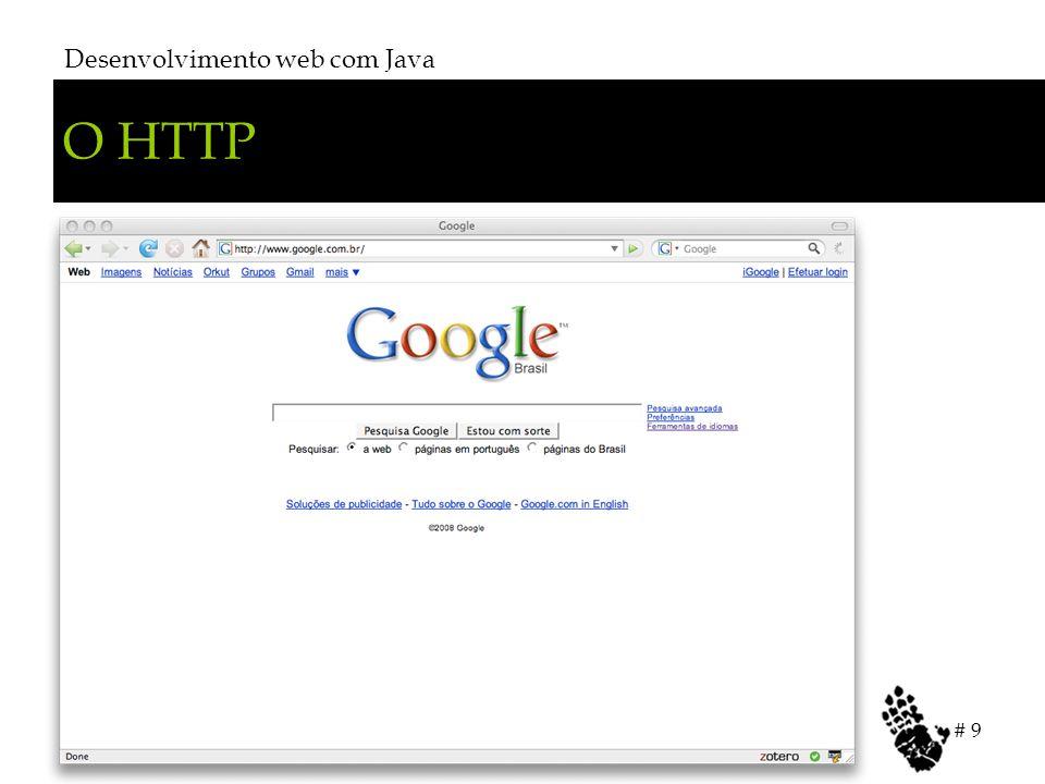O HTTP Desenvolvimento web com Java # 9