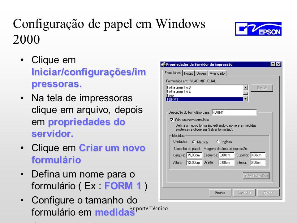 Suporte Técnico Iniciar/configurações/im pressoras.Clique em Iniciar/configurações/im pressoras.