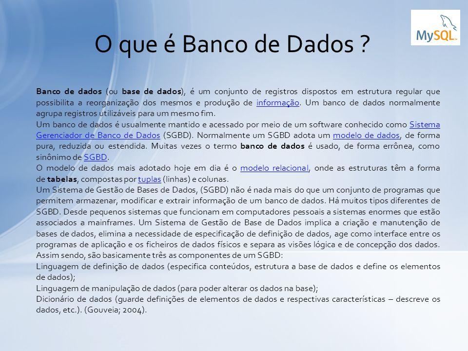 Banco de dados (ou base de dados), é um conjunto de registros dispostos em estrutura regular que possibilita a reorganização dos mesmos e produção de