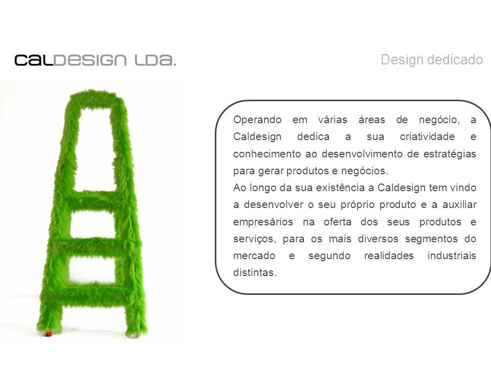 Operando em várias áreas de negócio, a Caldesign dedica a sua criatividade e conhecimento ao desenvolvimento de estratégias para gerar produtos e negócios.