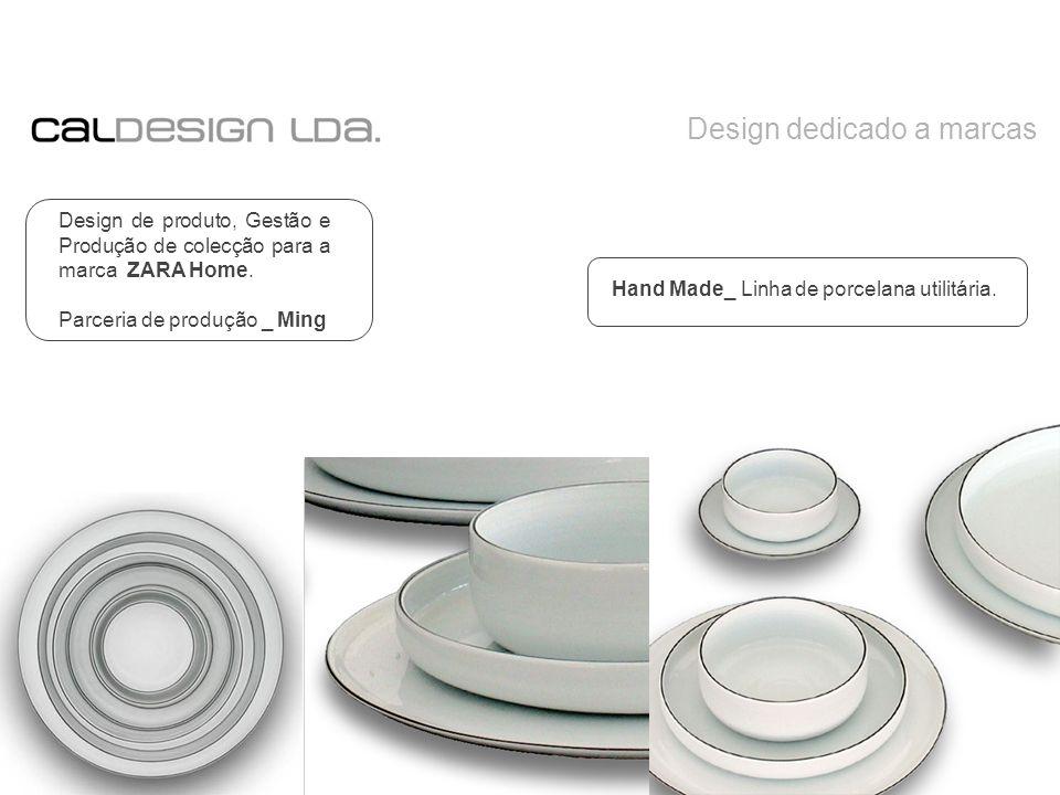 Design dedicado a marcas Design de produto, Gestão e Produção de colecção para a marca ZARA Home.