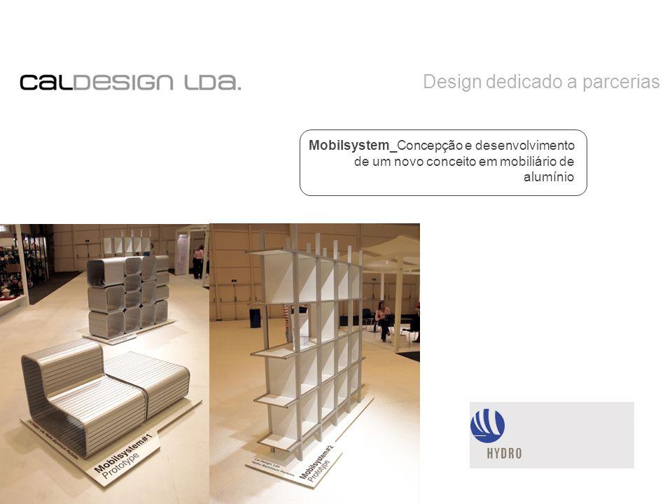 Design dedicado a parcerias Mobilsystem_Concepção e desenvolvimento de um novo conceito em mobiliário de alumínio