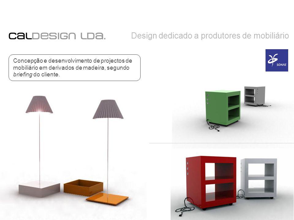 Design dedicado a produtores de mobiliário Concepção e desenvolvimento de projectos de mobiliário em derivados de madeira, segundo briefing do cliente.
