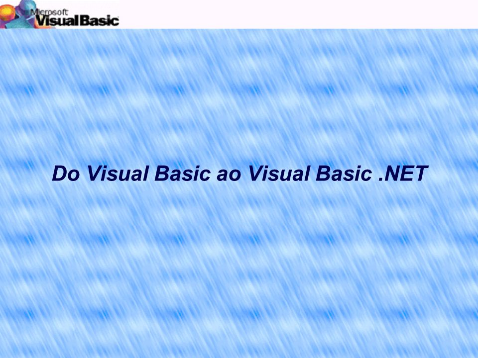 Do Visual Basic ao Visual Basic.NET