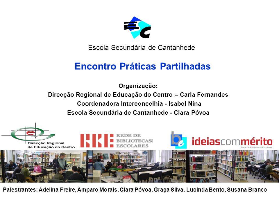 BIBLIOTECA ESCOLAR Encontro Práticas Partilhadas 15 de Junho 2010 Clara Póvoa Literacia da Informação: construir a casa a partir dos alicerces
