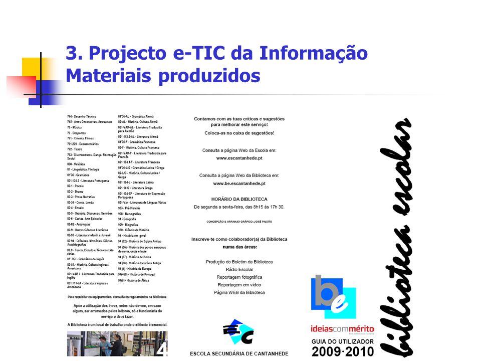 3. Projecto e-TIC da Informação Materiais produzidos