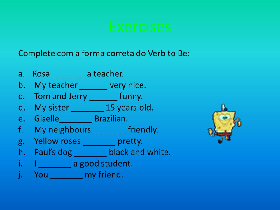 Verb To Be Negative and Interrogative Forms