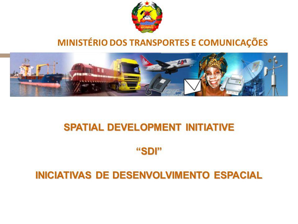 """SPATIAL DEVELOPMENT INITIATIVE """"SDI"""" INICIATIVAS DE DESENVOLVIMENTO ESPACIAL MINISTÉRIO DOS TRANSPORTES E COMUNICAÇÕES"""