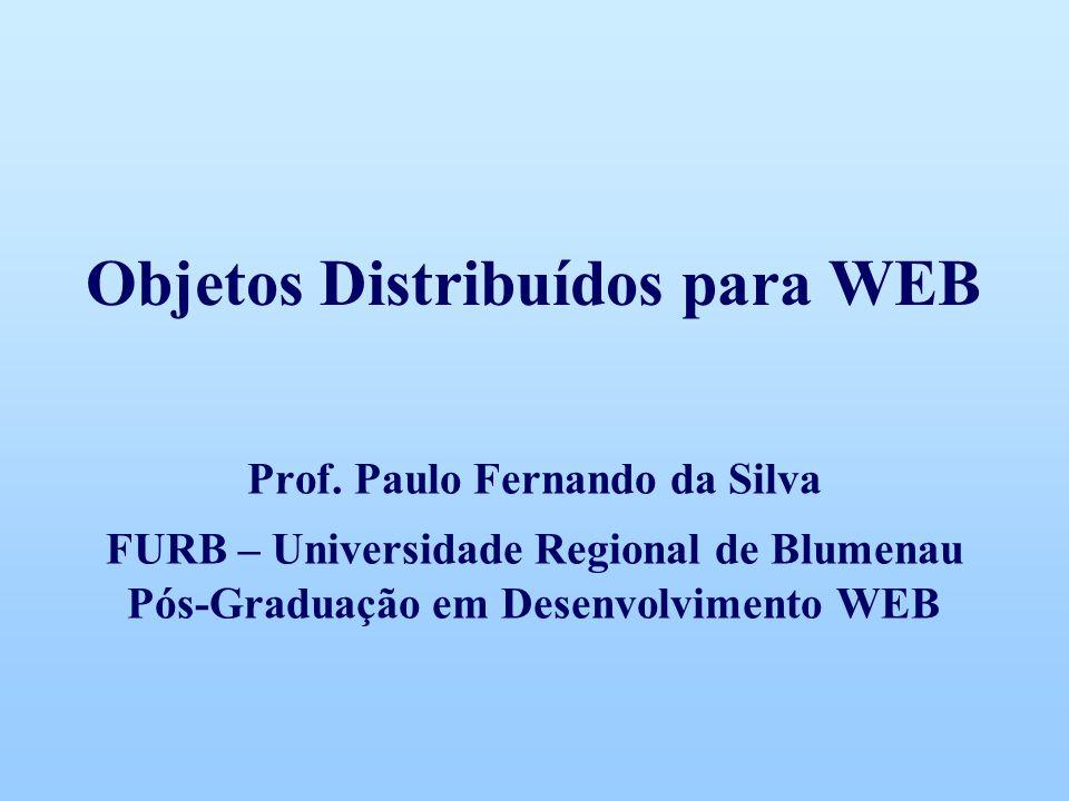 Objetos Distribuídos para WEB Prof.