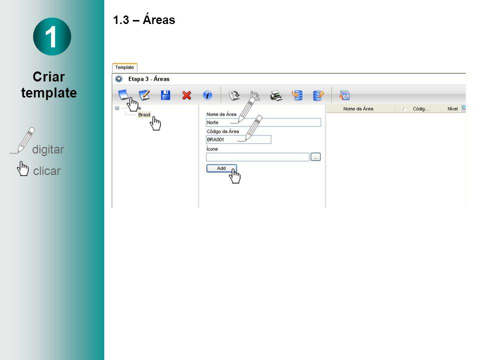 1.3 – Áreas 1 Criar template digitar clicar