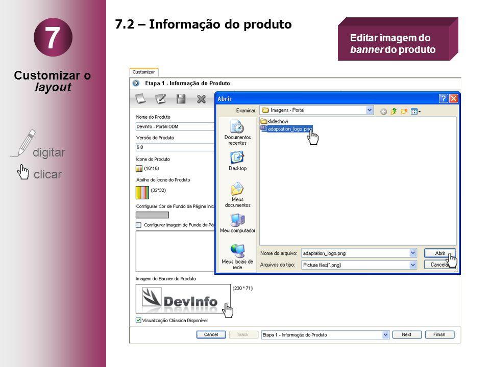Customizar o layout digitar clicar 7 7.2 – Informação do produto Editar imagem do banner do produto