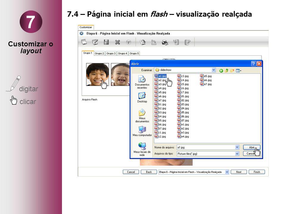 Customizar o layout digitar clicar 7 7.4 – Página inicial em flash – visualização realçada