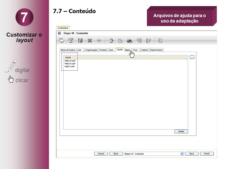 Customizar o layout digitar clicar 7 7.7 – Conteúdo Arquivos de ajuda para o uso da adaptação