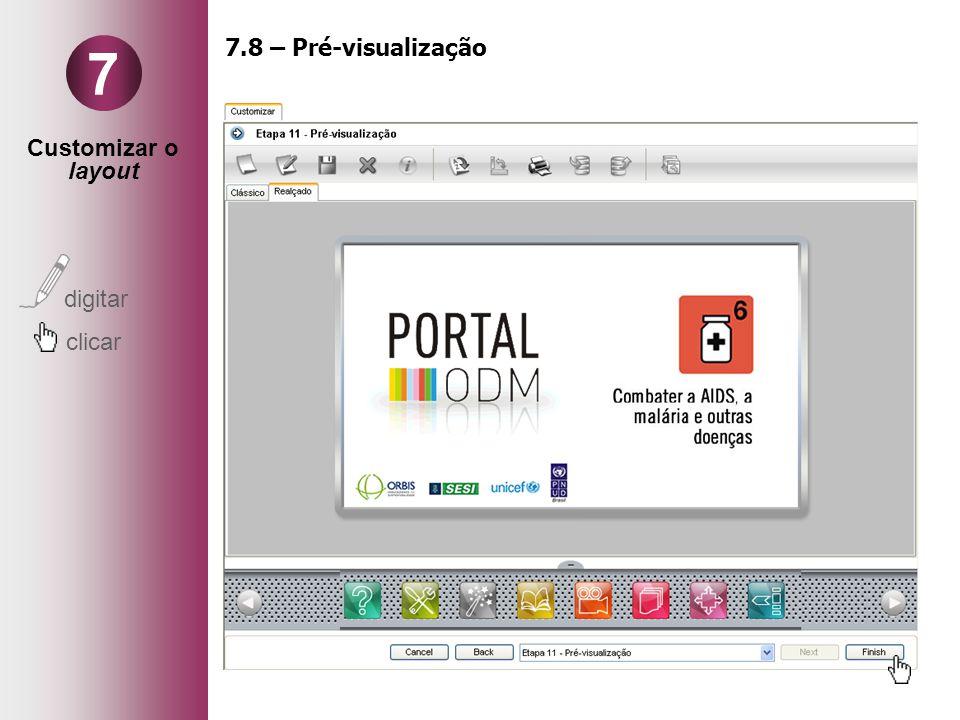Customizar o layout digitar clicar 7 7.8 – Pré-visualização