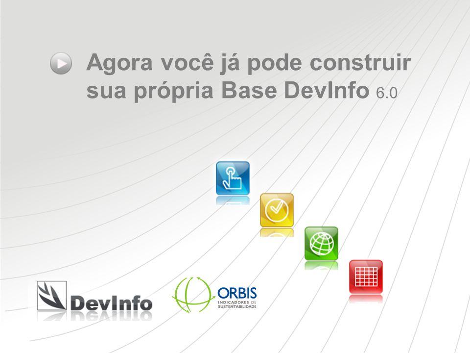 Agora você já pode construir sua própria Base DevInfo 6.0