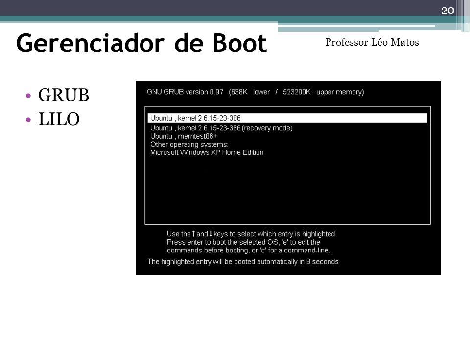 Gerenciador de Boot GRUB LILO 20 Professor Léo Matos