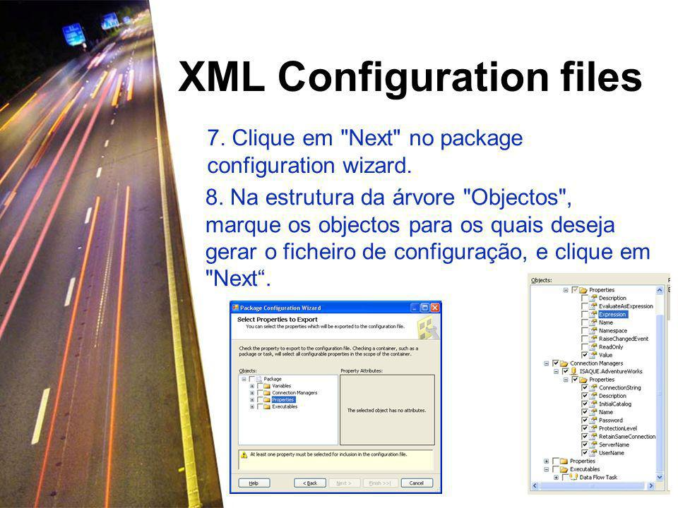 XML Configuration files 7. Clique em Next no package configuration wizard.