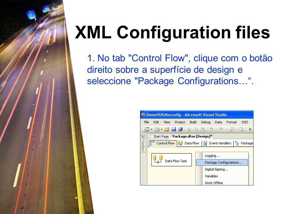XML Configuration files 1.